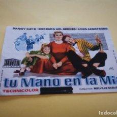 Flyers Publicitaires de films Anciens: PROGRAMA DE MANO ORIG - TU MANO EN LA MÍA - CINE MARIOLA. Lote 210459111