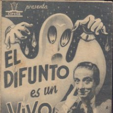 Cine: PROGRAMA DOBLE DE EL DIFUNTO ES UN VIVO (1941) - CINEMA ESPAÑA DE ALCÀSSER. Lote 210474358