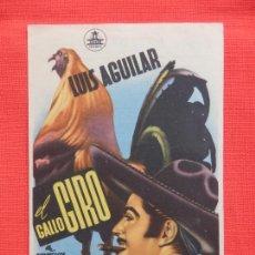Cine: EL GALLO GIRO, SENCILLO EXCELENTE ESTADO, LUIS AGUILAR, C/P CINE DOMENECH RUBI 1952. Lote 210476866