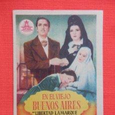 Cine: EN EL VIEJO BUENOS AIRES, IMPECABLE SENCILLO, LIBERTAD LAMARQUE, TEATRO BARTRINA 1951. Lote 210477451