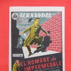 Cine: EL HOMBRE DEL IMPERMEABLE, IMPECABLE SENCILLO, JAQUES DUBY, C/P MAJESTIC CINEMA 1958. Lote 210478352