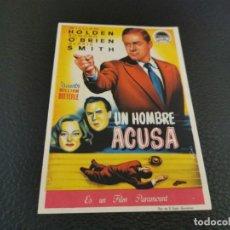 Foglietti di film di film antichi di cinema: PROGRAMA DE MANO ORIG - UN HOMBRE ACUSA- CINE DE MÁLAGA. Lote 210481650