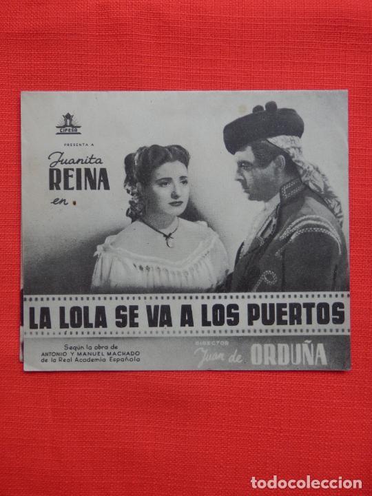 LA LOLA SE VA A LOS PUERTOS, DOBLE, EXCTE. ESTADO, JUANITA REINA, C/P VICTORIA (Cine - Folletos de Mano - Clásico Español)