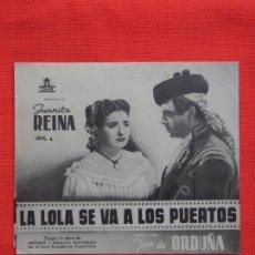 Cine: LA LOLA SE VA A LOS PUERTOS, DOBLE, EXCTE. ESTADO, JUANITA REINA, C/P VICTORIA. Lote 210482503