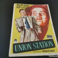 Folhetos de mão de filmes antigos de cinema: PROGRAMA DE MANO ORIG - UNIÓN STATION - CINES DE MANUEL. Lote 210483260