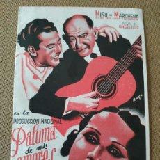 Cine: PROGRAMA DE CINE DOBLE. PALOMA DE MIS AMORES. NIÑO DE MARCHENA.. Lote 210573352