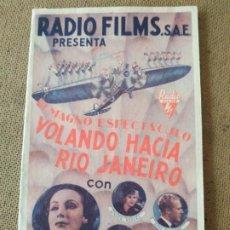 Cine: PROGRAMA DE CINE DOBLE. VOLANDO HACIA RIO DE JANEIRO. DOLORES DEL RIO. CINE AL DORSO.. Lote 210573647