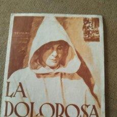 Cine: PROGRAMA DE CINE DOBLE. LA DOLOROSA. CINE IMPRESO.. Lote 210573867