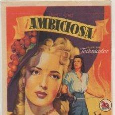 Foglietti di film di film antichi di cinema: PROGRAMA DE CINE: AMBICIOSA PC-4647. Lote 210646592