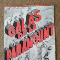Cine: PROGRAMA DE CINE DOBLE. GALAS DE LA PARAMOUNT. CINE AL DORSO.. Lote 210659272