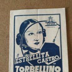 Flyers Publicitaires de films Anciens: PROGRAMA DE CINE DOBLE. TORBELLINO. ESTRELLITA CASTRO. CINE AL DORSO.. Lote 210665745