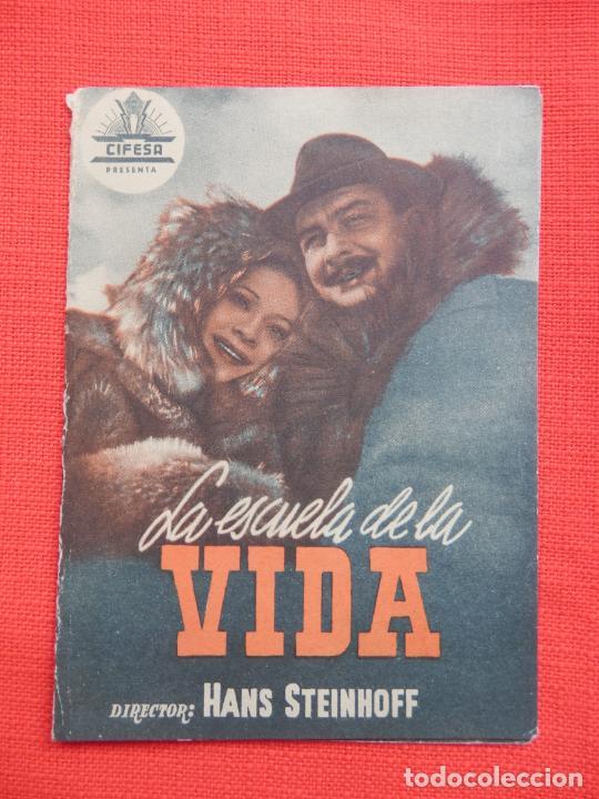 LA ESCUELA DE LA VIDA, DOBLE EXCTE. ESTADO, GUSTI HUBER, C/P RAMBLA (Cine - Folletos de Mano - Acción)