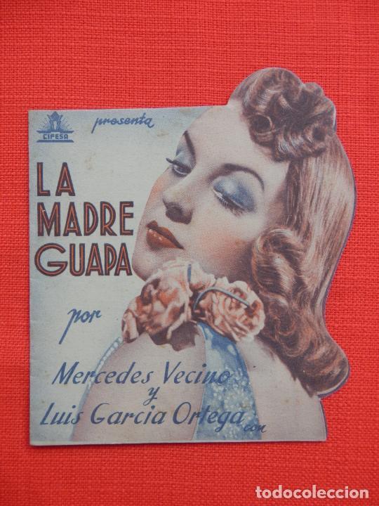 LA MADRE GUAPA, IMPECABLE DOBLE TROQUELADO, MERCEDES VECINO, C/P CINE CATALUÑA C. TRIUNFO 1942 (Cine - Folletos de Mano - Clásico Español)