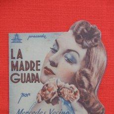 Cine: LA MADRE GUAPA, IMPECABLE DOBLE TROQUELADO, MERCEDES VECINO, C/P CINE CATALUÑA C. TRIUNFO 1942. Lote 210676647