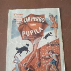 Cine: PROGRAMA DE CINE DOBLE. UN PERRO CON PUPILA. CINE EN DORSO.. Lote 210769611