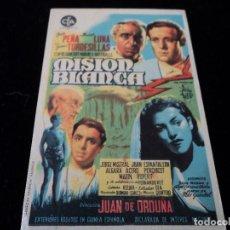 Cine: MISION BLANCA-JUIO PEÑA -MANUEL LUNA- JUAN DE ORDUÑA. Lote 210828482
