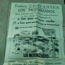 Cine: PROGRAMA DE CINE LOCAL. GRAN FORMATO. LOS MOTORIZADOS. 43 X 30 CM. Lote 210843777
