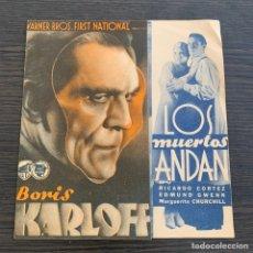Cine: PROGRAMA DE CINE FOLLETO DE MANO LOS MUERTOS ANDAN BORIS KARLOFF. Lote 210935152