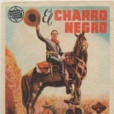 Cine: PROGRAMA DE CINE: EL CHARRO NEGRO. SIN PUBLICIDAD PC-4695,2. Lote 211266266