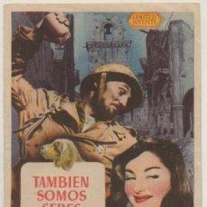 Cine: PROGRAMA DE CINE: TAMBIEN SOMOS SERES HUMANOS. SELLO CINE EN REVERSO PC-4698. Lote 211269584
