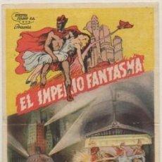 Cine: PROGRAMA DE CINE: EL IMPERIO FANTASMA. SELLO CINE EN REVERSO PC-4709. Lote 211303895