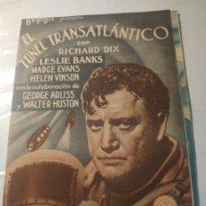 Cine: PROGRAMA DE CINE DOBLE. EL TUNEL TRANSATLANTICO.. Lote 211401772