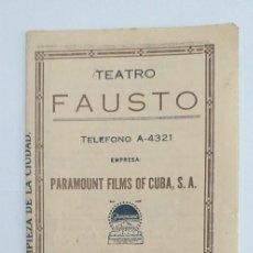 Cine: PROGRAMA DE CINE TEATRO FAUSTO CUBA AÑO 1927. Lote 211465230