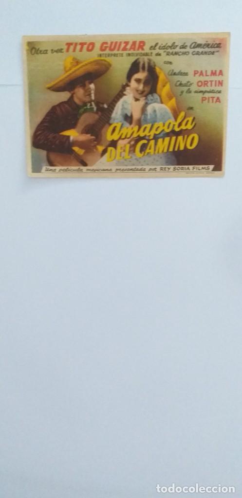 AMAPOLA DEL CAMINO TITO GUIZAR PROGRAMA DE CINE SIN PUBLICIDAD (Cine - Folletos de Mano - Musicales)