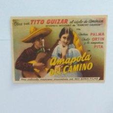 Cine: AMAPOLA DEL CAMINO TITO GUIZAR PROGRAMA DE CINE SIN PUBLICIDAD. Lote 211558402