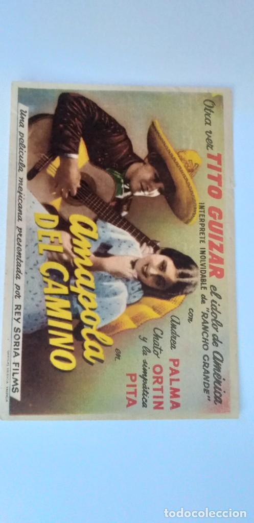 Cine: AMAPOLA DEL CAMINO TITO GUIZAR PROGRAMA DE CINE SIN PUBLICIDAD - Foto 3 - 211558402