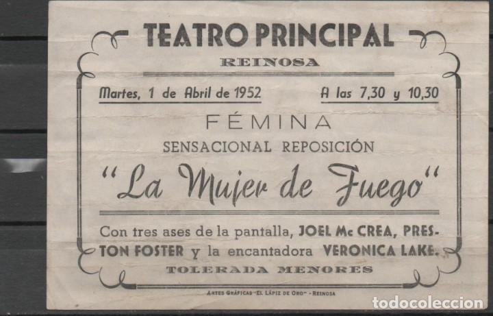 Cine: PROGRAMA DE MANO DE LA PELÍCULA LA MUJER DE FUEGO EN EL TEATRO PRINCIPAL DE REINOSA DEL AÑO 1952 - Foto 2 - 211602391
