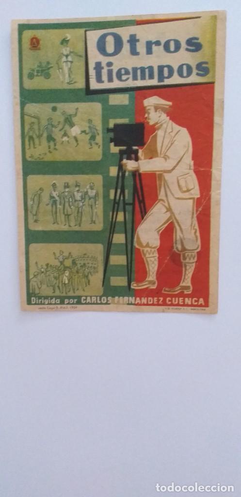 OTROS TIEMPOS PROGRAMA DE CINE CON PUBLICIDAD (Cine - Folletos de Mano - Documentales)