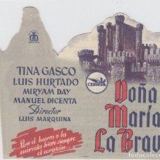 Cine: DOÑA MARÍA LA BRAVA. FOLLETO DE MANO. DOBLE, TROQUELADO. CINE ALHAMBRA.. Lote 211680804
