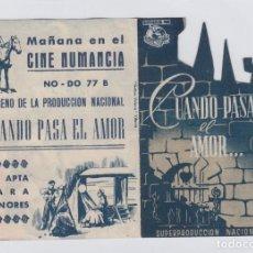 Cine: CUANDO PASA EL AMOR... . FOLLETO DE MANO. DOBLE TROQUELADO CON PUBLICIDAD. CINE NUMANCIA.. Lote 211683598