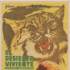 Foglietti di film di film antichi di cinema: PROGRAMA DE CINE: EL DESIERTO VIVIENTE. SELLO CINE EN REVERSO PC-4758. Lote 211767526