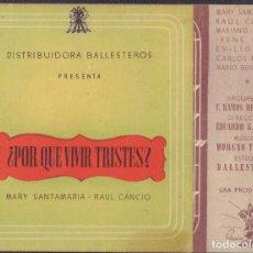 Folhetos de mão de filmes antigos de cinema: PROGRAMA DOBLE DE ¿POR QUÉ VIVIR TRISTES? (1942), CON MARY SANTAMARÍA Y RAÚL CANCIO. Lote 212291916