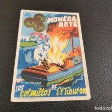 Cine: PROGRAMA DE MANO ORIG - LA MONEDA ROTA ( 2 JORNADA) - CINE DE SAN JUAN 1947 1941. Lote 212622372