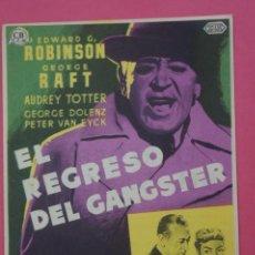 Foglietti di film di film antichi di cinema: FOLLETO DE MANO PROGRAMA DE CINE EL REGRESO DEL GANGSTER CON PUBLICIDAD LOTE 75. Lote 212748357