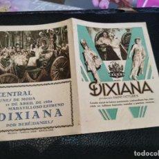 Foglietti di film di film antichi di cinema: PROGRAMA DE MANO ORIG DOBLE - DIXIANA - CINE CENTRAL 1932. Lote 212905383