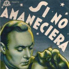 Cine: SI NO AMANECIERA -PROGRAMA DOBLE- ORIGINAL 1944 -PUBLICIDAD EN REVERSO- 3 IMAGENES. Lote 213454847