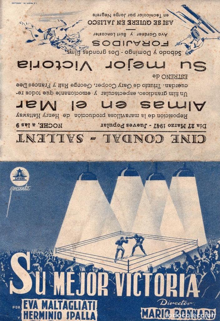 SU MEJOR VICTORIA -PROGRAMA DOBLE- ORIGINAL1947 -PUBLICIDAD EN REVERSO- 2 IMAGENES (Cine - Folletos de Mano - Drama)