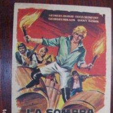 Cine: LA SOMBRA DEL VENGADOR - FOLLETO MANO ORIGINAL - GEORGE RIVIERE SILVIA MONFORT FILMAYER IMPRESO. Lote 213573156