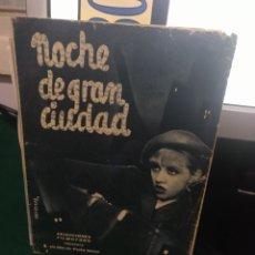 Foglietti di film di film antichi di cinema: NOCHE DE GRAN CIUDAD. Lote 213584425