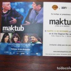 Cine: MAKTUB - FOLLETO MANO INVITACION PREESTRENO - DIEGO PERETTI AITANA SÁNCHEZ-GIJÓN GOYA TOLEDO. Lote 213651795