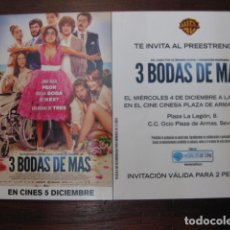 Cine: 3 BODAS DE MAS - FOLLETO MANO INVITACION PREESTRENO - INMA CUESTA MARTIÑO RIVAS PACO LEON. Lote 213653166