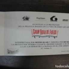 Cine: GRAN BOLA DE FUEGO - FOLLETO MANO ORIGINAL INVITACION PREESTRENO CINE ARIBAU LAUREN FILMS. Lote 213657623