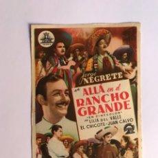 Cine: CINE ALBALAT DE LA RIBERA, IDEAL CINEMA, FOLLETO DE MANO. JORGE NEGRETE, ALLA EN EL RACHO GRANDE. Lote 213676817
