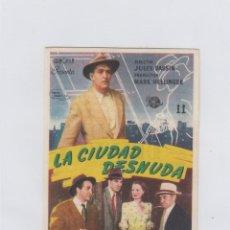 Cine: LA CIUDAD DESNUDA. PROGRAMA DE CINE. SENCILLO CON PUBLICIDAD. CINE KURSAAL. MONTBLANCH.. Lote 214257453