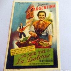Cine: PROGRAMA DE CINE - LO QUE FUÉ DE LA DOLORES - EMPERIO ARGENTINA - CINE PLANELLES. Lote 214380200