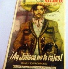 Flyers Publicitaires de films Anciens: PROGRAMA DE CINE - !AY JALISCO, NO TE RAJES¡ - TEATRO LEMOS (1947). Lote 214381407